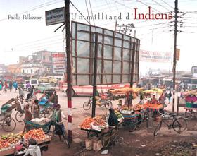 Un milliard d'Indiens / One Billion Indians